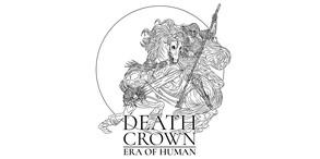 Death Crown — Era of Human (DLC) video