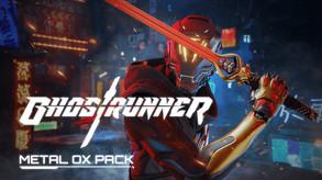 Ghostrunner - Metal OX (PEGI)