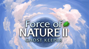 Force of Nature 2: Ghost Keeper video