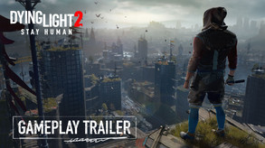 Dying Light 2 Stay Human - Official Gameplay Trailer - PEGI