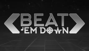 BEAT 'EM DOWN video