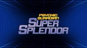 Psychic Guardian Super Splendor video