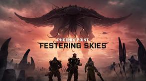 Phoenix Point - Festering Skies DLC video