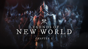 Legends of New World: Chapter 1