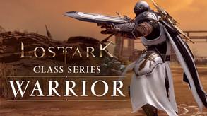 Lost Ark: Classes Series - Warrior