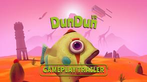 DunDun VR