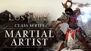 Lost Ark: Classes Series - Martial Artist