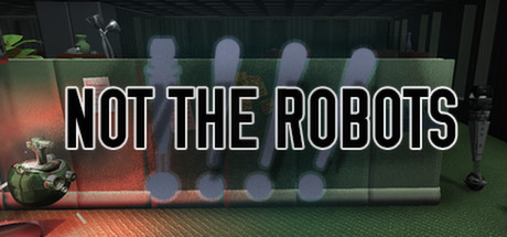 Not The Robots Cover Image