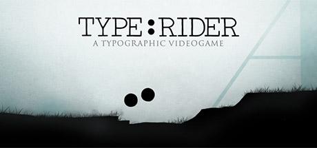 Type:Rider Free Download