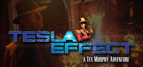Tesla Effect: A Tex Murphy Adventure Cover Image