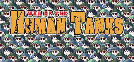 War of the Human Tanks Cover Image