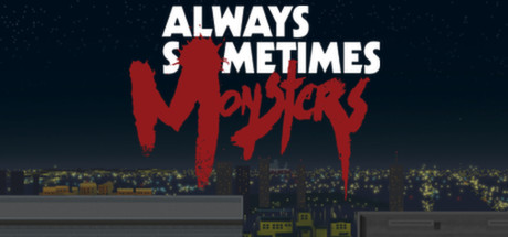 Always Sometimes Monsters Cover Image