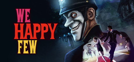 We Happy Few Cover Image