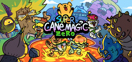 Super Cane Magic ZERO - Legend of the Cane Cane