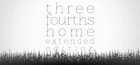 Three Fourths Home: Extended Edition Cover Image