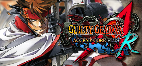GUILTY GEAR XX ACCENT CORE PLUS R Cover Image