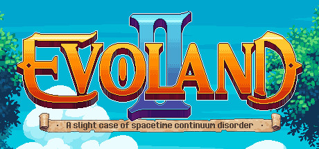 Evoland 2 Cover Image