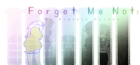 Forget Me Not: My Organic Garden Cover Image