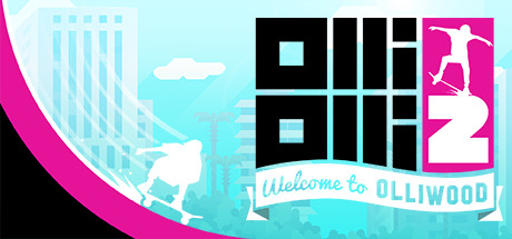 OlliOlli2: Welcome to Olliwood Cover Image