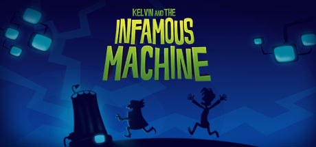 Kelvin and the Infamous Machine Cover Image