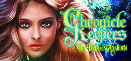 Chronicle Keepers: The Dreaming Garden Cover Image