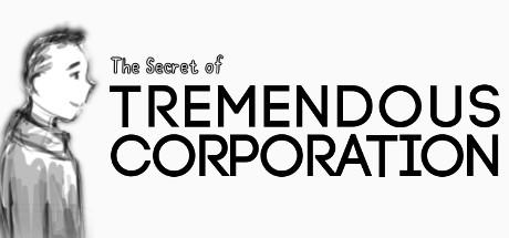 The Secret of Tremendous Corporation Cover Image