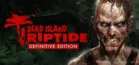 Dead Island: Riptide Definitive Edition Cover Image