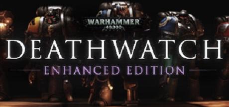 Game Banner Warhammer 40,000: Deathwatch - Enhanced Edition