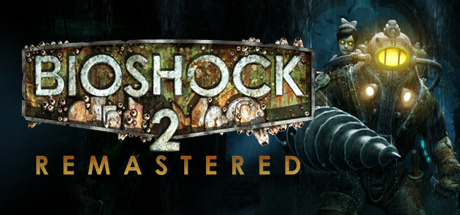 BioShock™ 2 Remastered Cover Image
