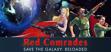 Red Comrades Save the Galaxy: Reloaded Cover Image