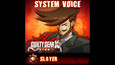 GGXrd System Voice - SLAYER (DLC)