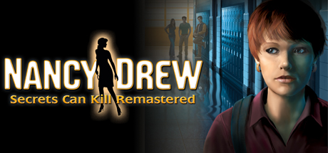 Nancy Drew®: Secrets Can Kill REMASTERED Cover Image