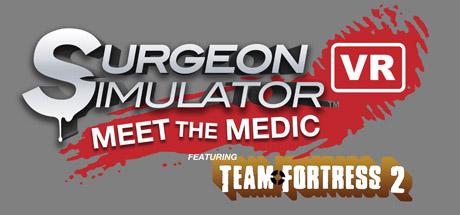 Surgeon Simulator VR Meet the Medic