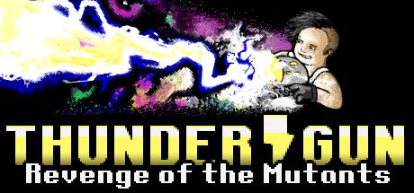 Thunder Gun: Revenge of the Mutants Cover Image