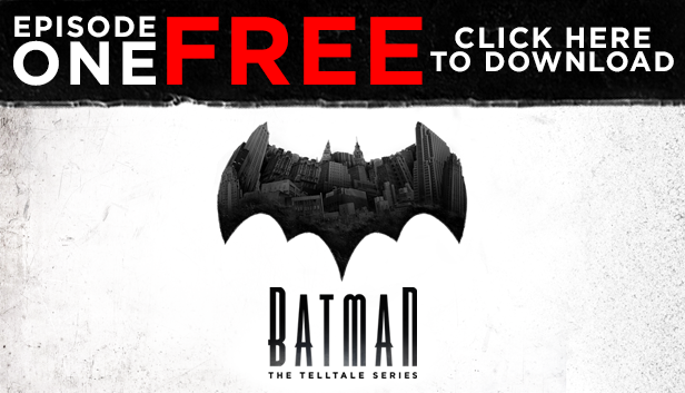 BATMAN - The Telltale Series Episode 5, City of Light, Telltale