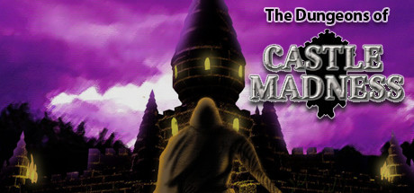 The Dungeons of Castle Madness Cover Image