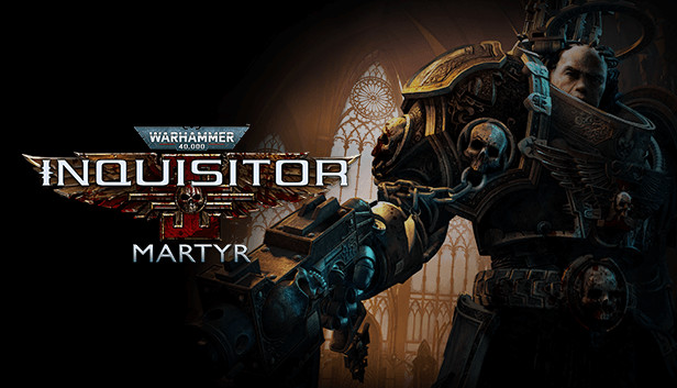 Warhammer 40,000: Inquisitor - Martyr on Steam