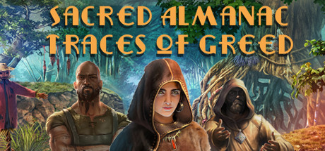 Sacred Almanac Traces of Greed