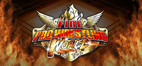Fire Pro Wrestling World Cover Image