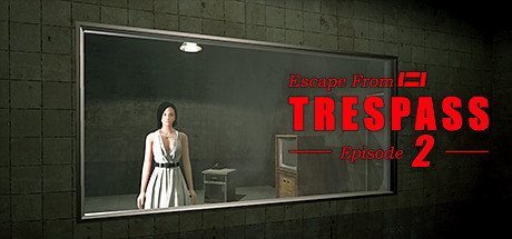 TRESPASS - Episode 2