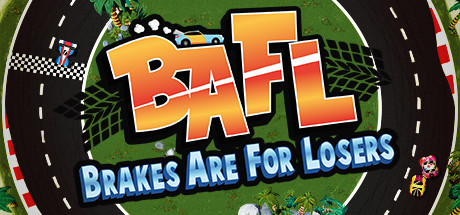 BAFL - Brakes Are For Losers Cover Image