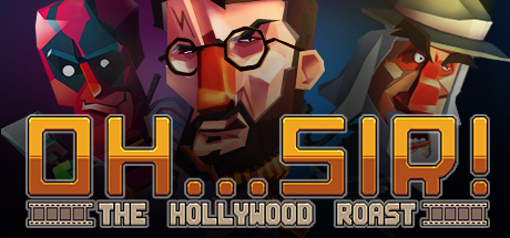 Oh...Sir! The Hollywood Roast Cover Image