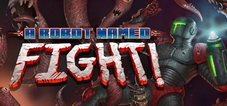 A Robot Named Fight! Cover Image