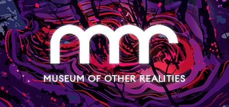 喜加一:Museum of Other Realities