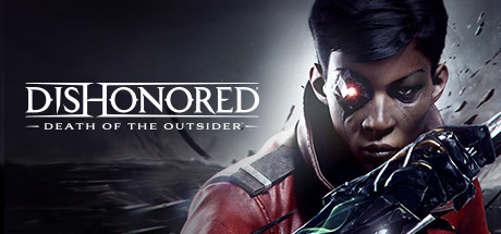 Dishonored®: Death of the Outsider™ Cover Image