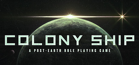 Colony Ship: A Post-Earth Role Playing Game Cover Image