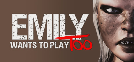 Emily Wants to Play Too Cover Image