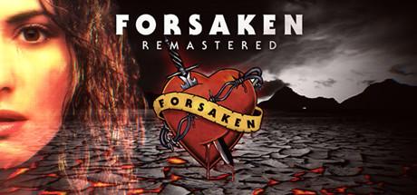 Forsaken Remastered Cover Image