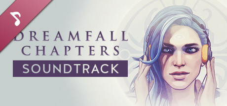 Dreamfall Chapters: The Original Soundtrack