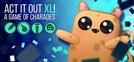 ACT IT OUT XL! A Game of Charades - Designed for Twitch Cover Image
